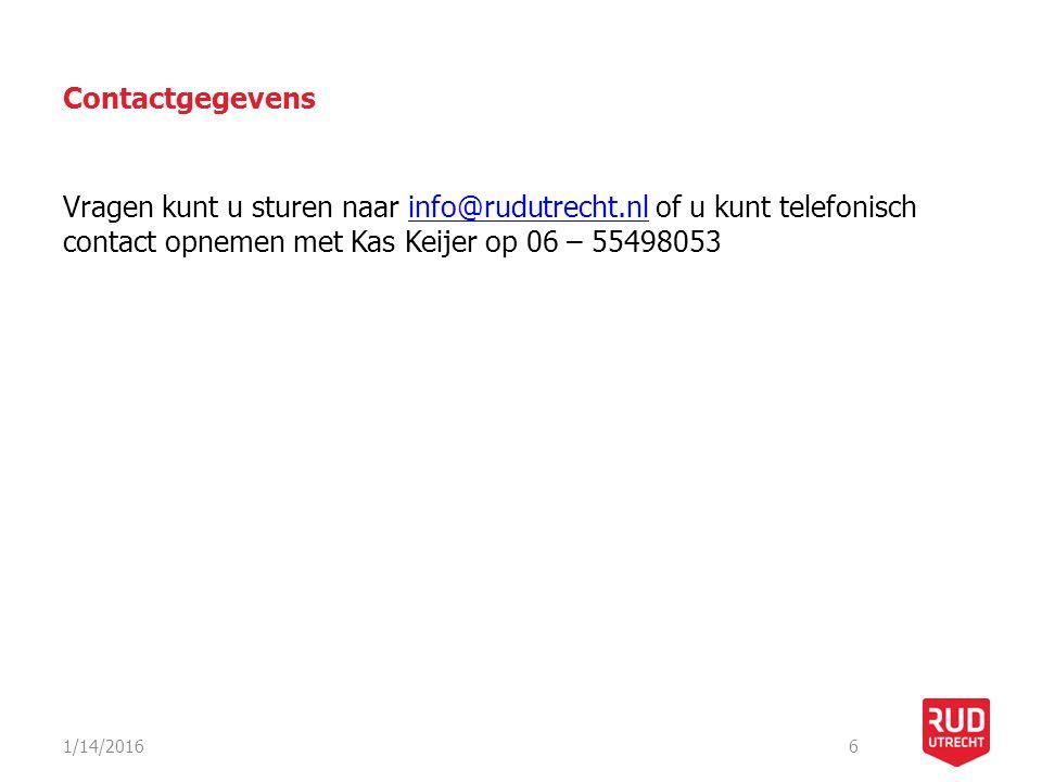 Contactgegevens Vragen kunt u sturen naar info@rudutrecht.nl of u kunt telefonisch contact opnemen met Kas Keijer op 06 – 55498053.