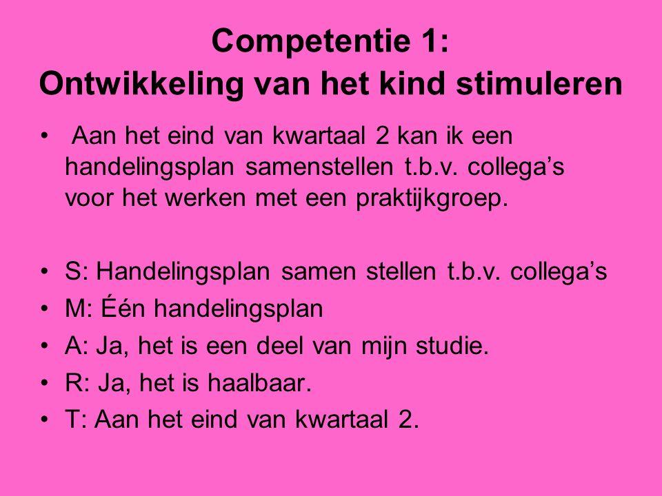 Competentie 1: Ontwikkeling van het kind stimuleren