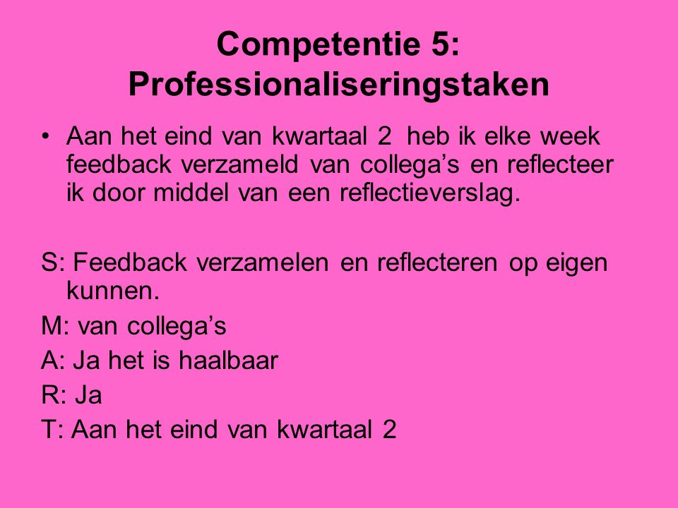 Competentie 5: Professionaliseringstaken