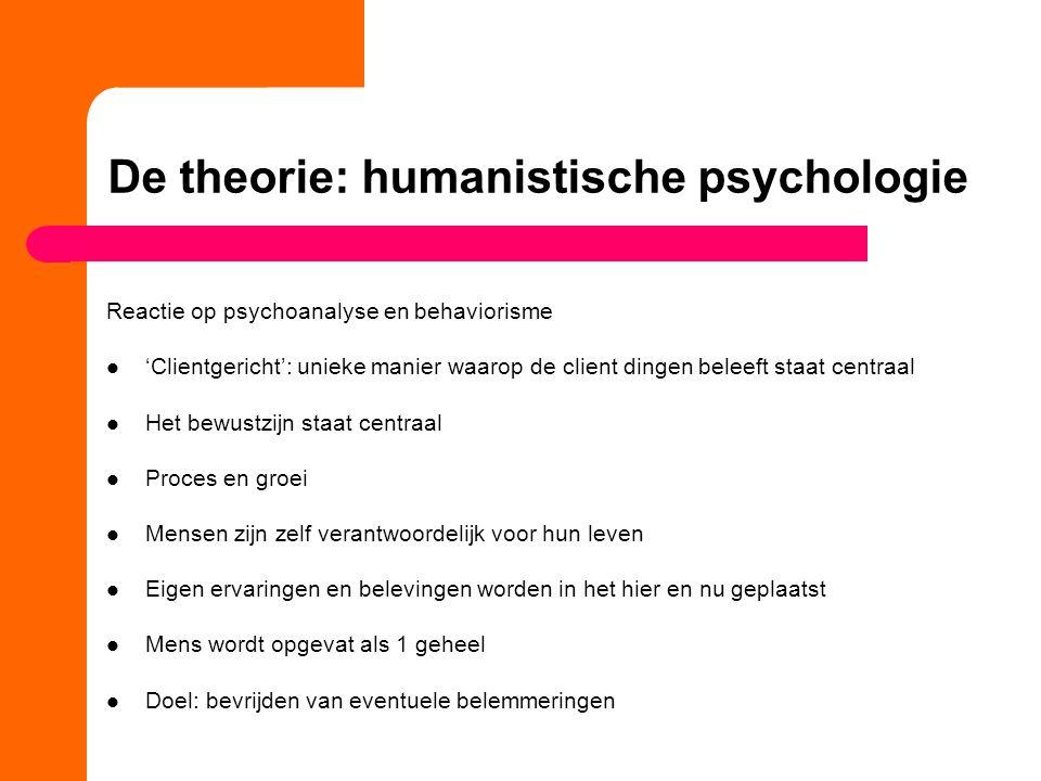 De theorie: humanistische psychologie