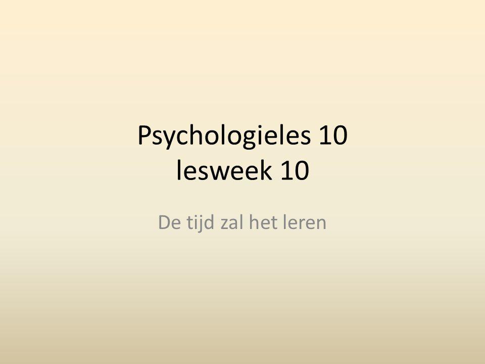 Psychologieles 10 lesweek 10