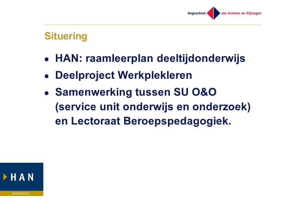 HAN: raamleerplan deeltijdonderwijs Deelproject Werkplekleren