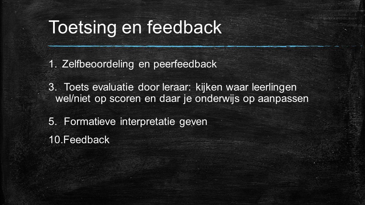 Toetsing en feedback Zelfbeoordeling en peerfeedback