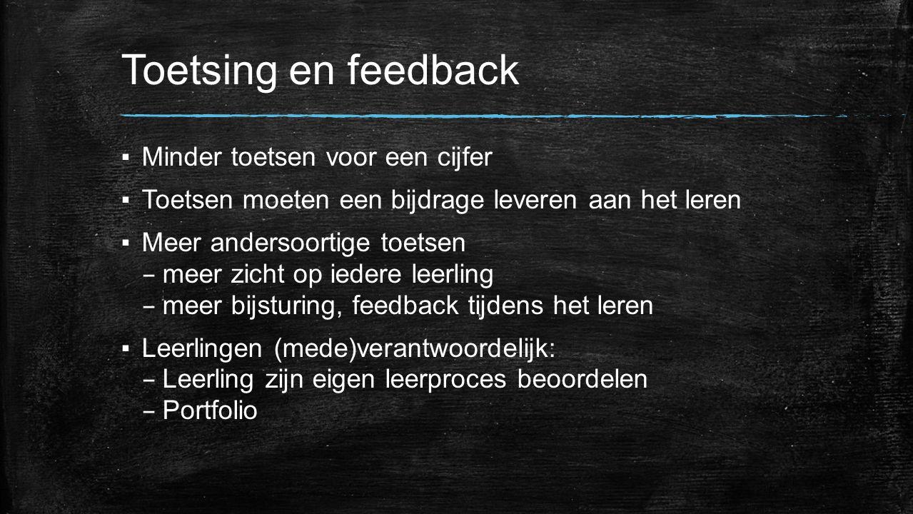 Toetsing en feedback Minder toetsen voor een cijfer