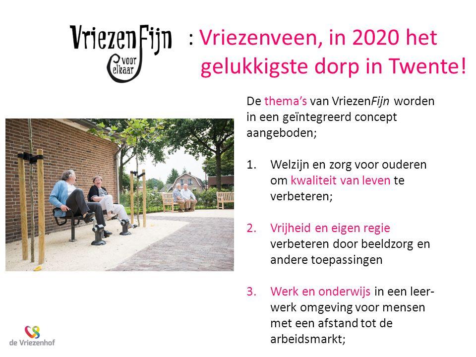 : Vriezenveen, in 2020 het gelukkigste dorp in Twente!