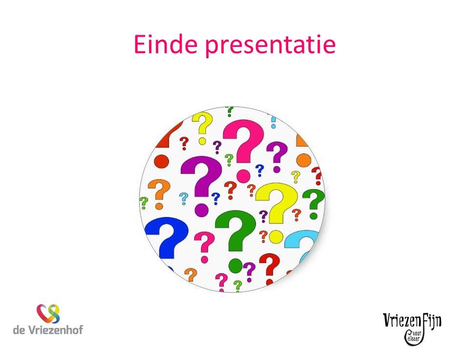 Einde presentatie Einde presentatie