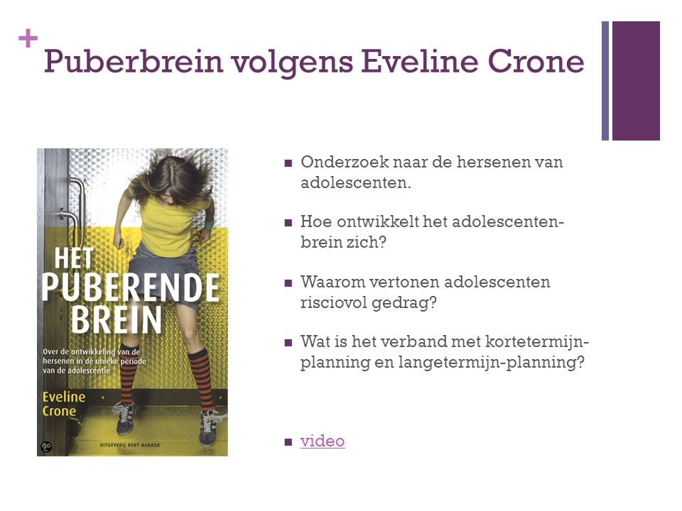 Puberbrein volgens Eveline Crone