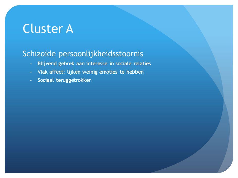 Cluster A Schizoïde persoonlijkheidsstoornis