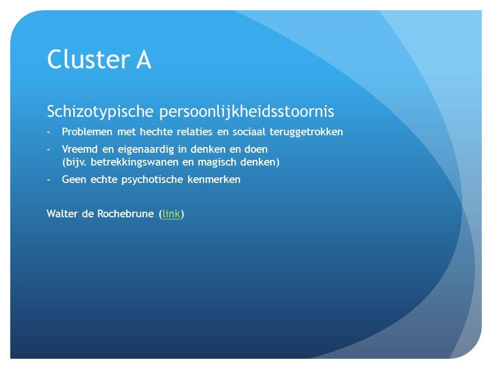 Cluster A Schizotypische persoonlijkheidsstoornis