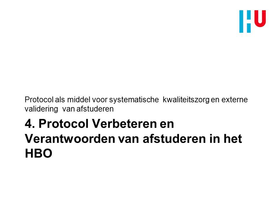 4. Protocol Verbeteren en Verantwoorden van afstuderen in het HBO
