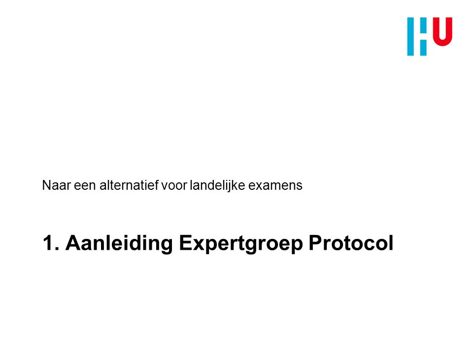 1. Aanleiding Expertgroep Protocol