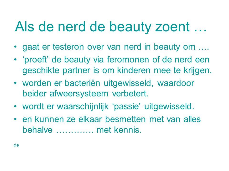 Als de nerd de beauty zoent …