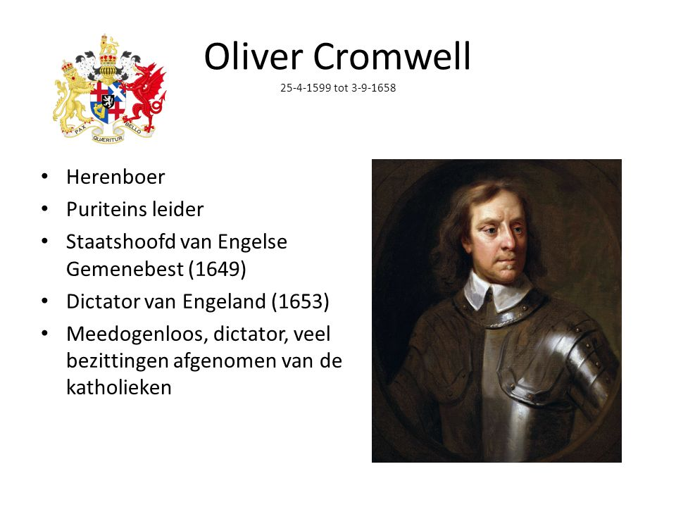 Oliver Cromwell 25-4-1599 tot 3-9-1658