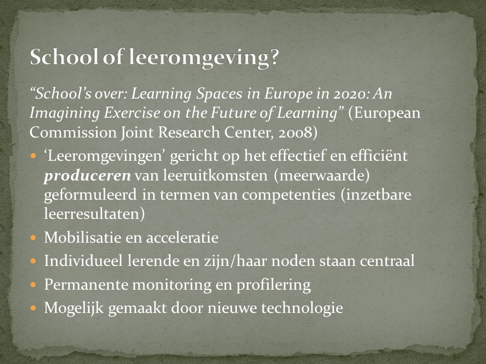 School of leeromgeving