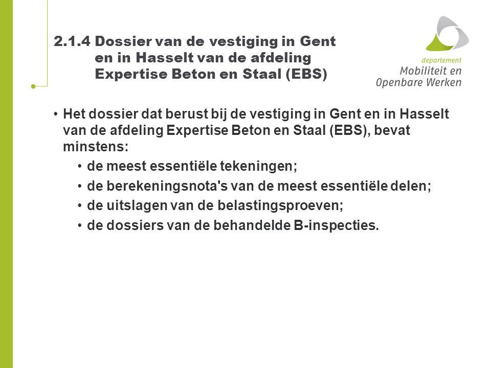 2. 1. 4 Dossier van de vestiging in Gent. en in