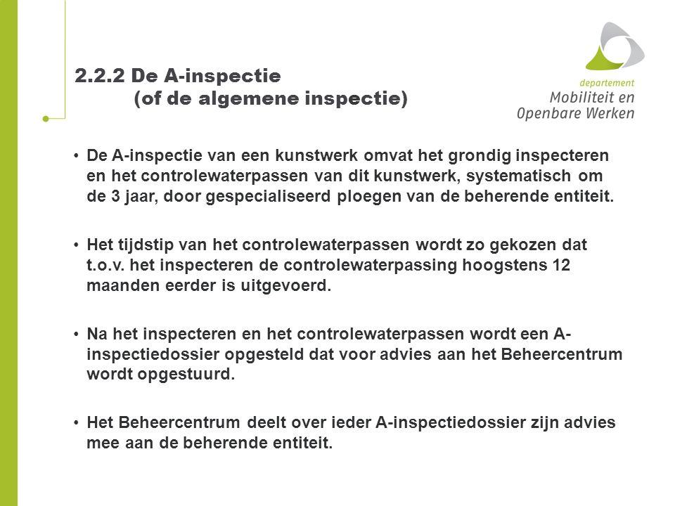2.2.2 De A-inspectie (of de algemene inspectie)