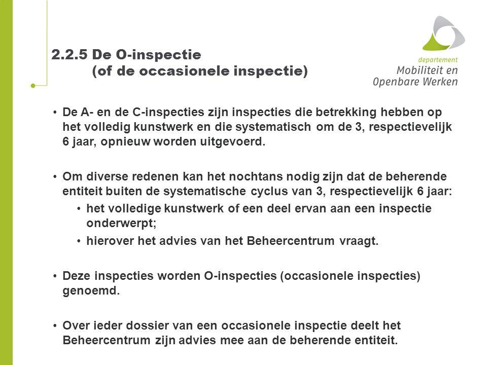 2.2.5 De O-inspectie (of de occasionele inspectie)