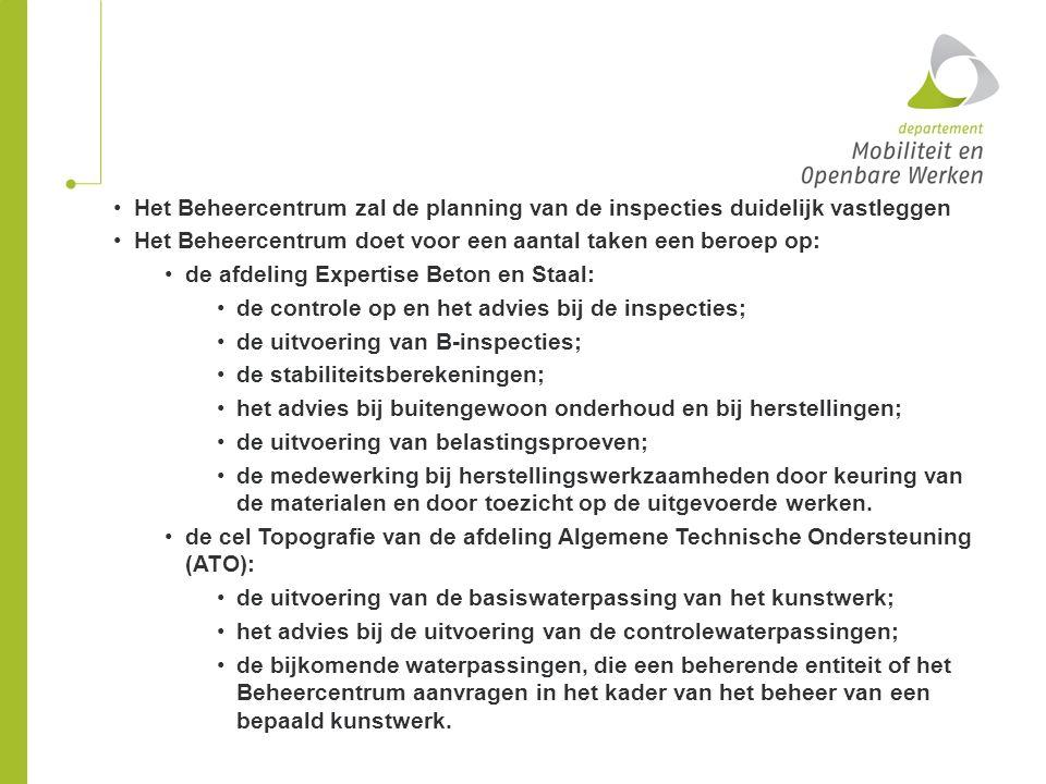 Het Beheercentrum zal de planning van de inspecties duidelijk vastleggen