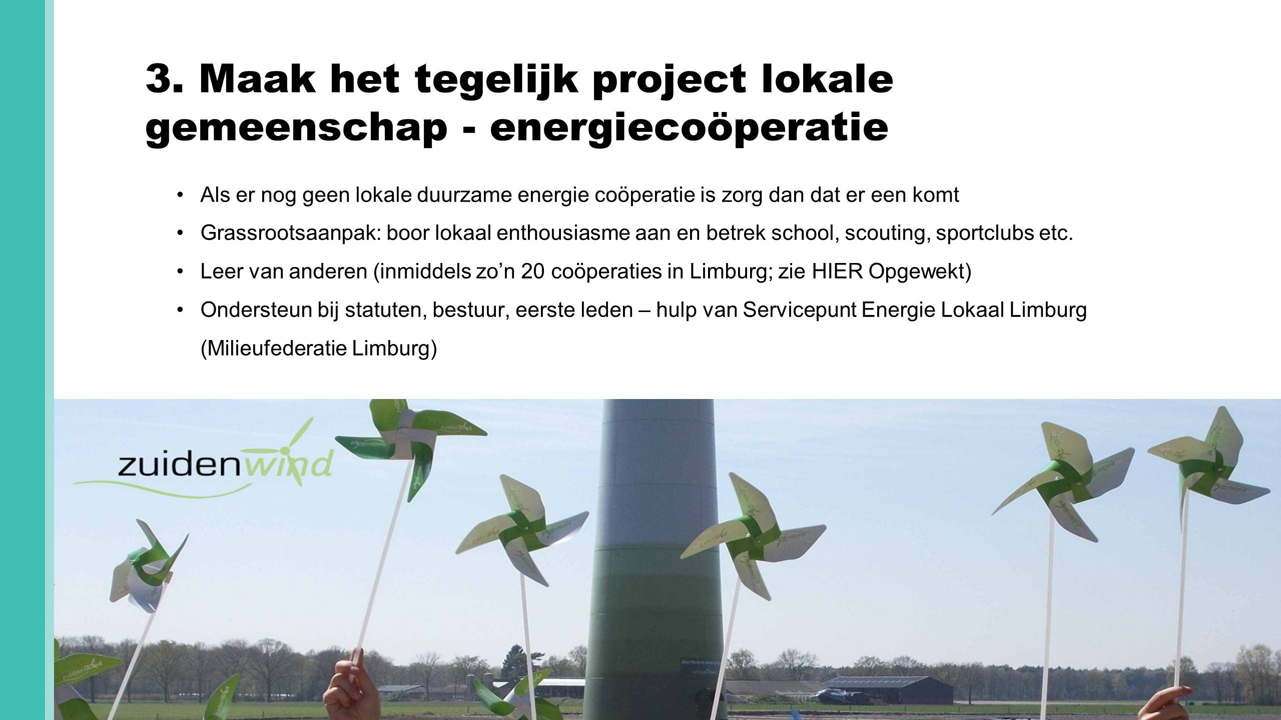 3. Maak het tegelijk project lokale gemeenschap - energiecoöperatie