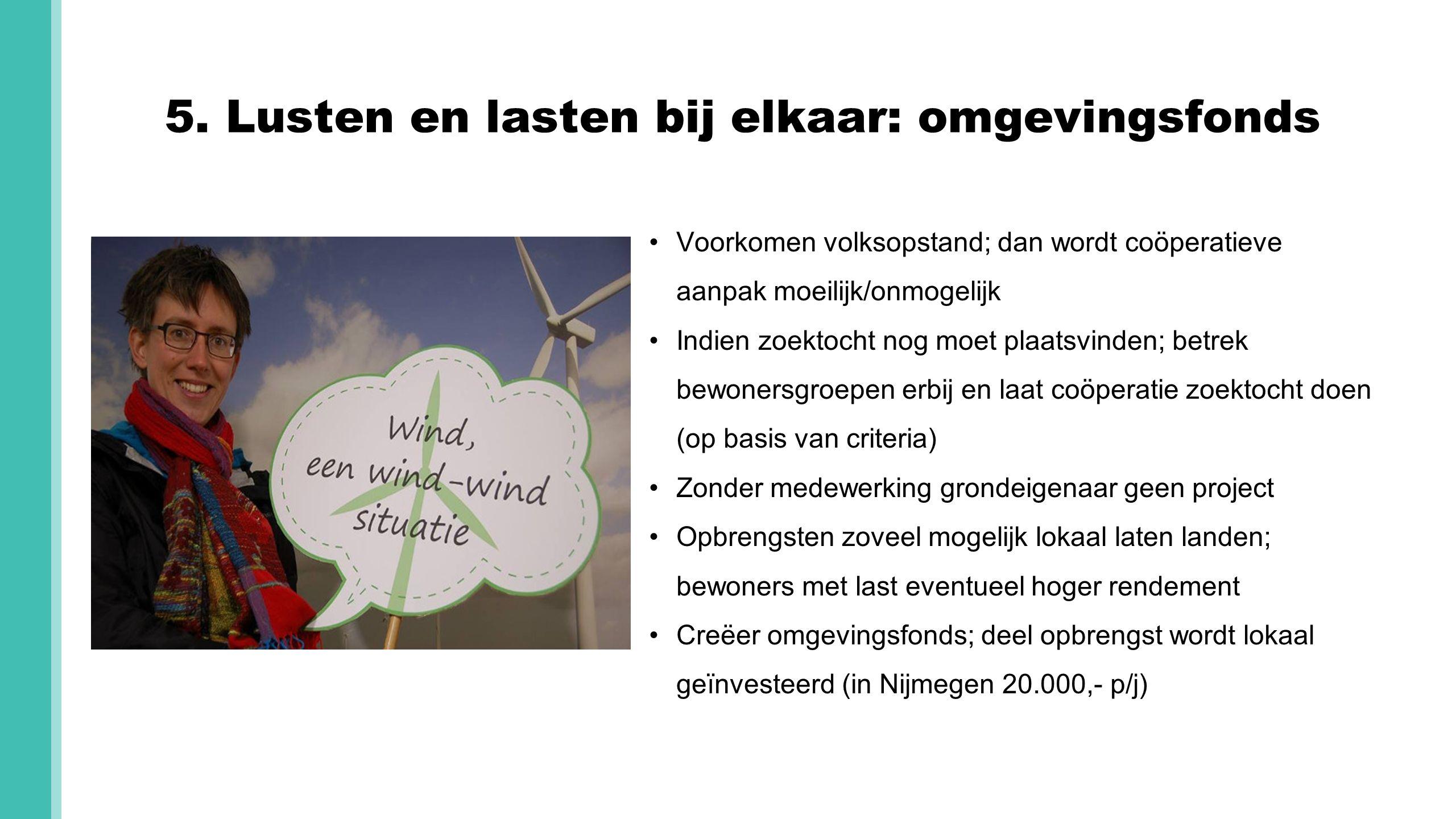 5. Lusten en lasten bij elkaar: omgevingsfonds