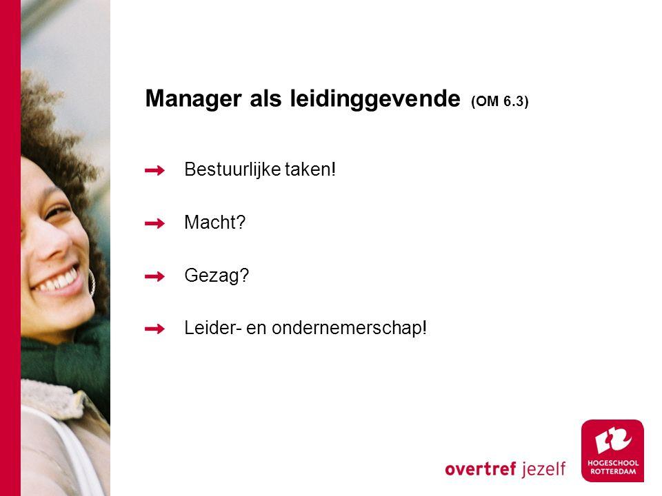 Manager als leidinggevende (OM 6.3)