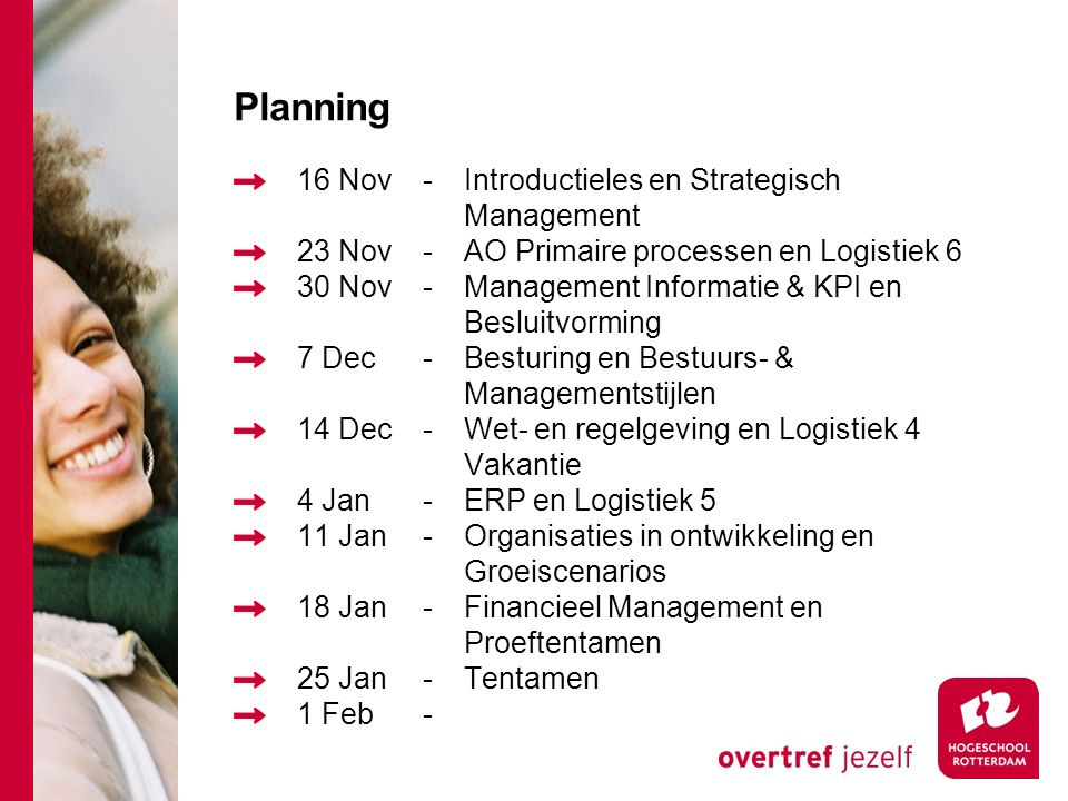Planning 16 Nov - Introductieles en Strategisch Management
