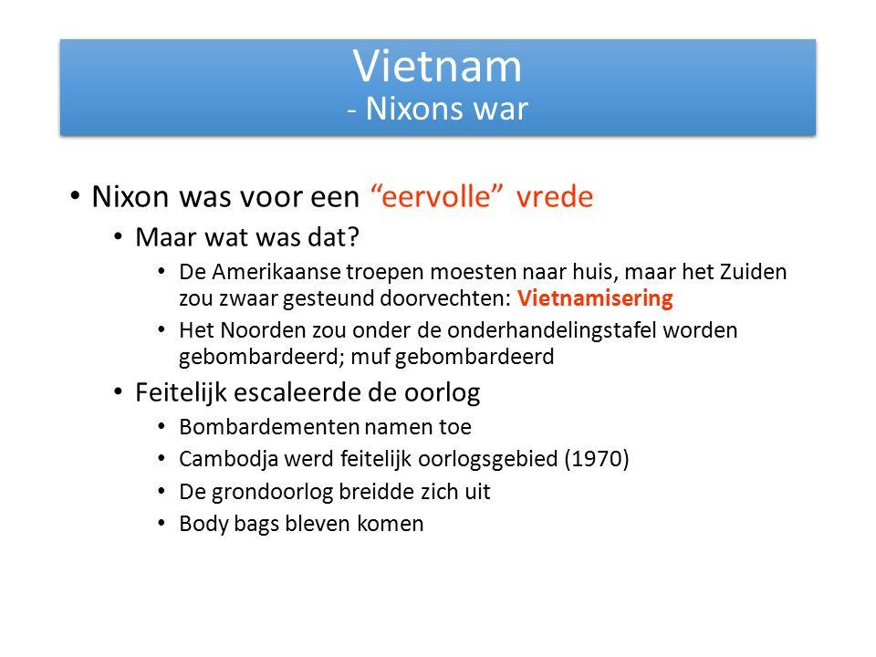 Vietnam - Nixons war Nixon was voor een eervolle vrede