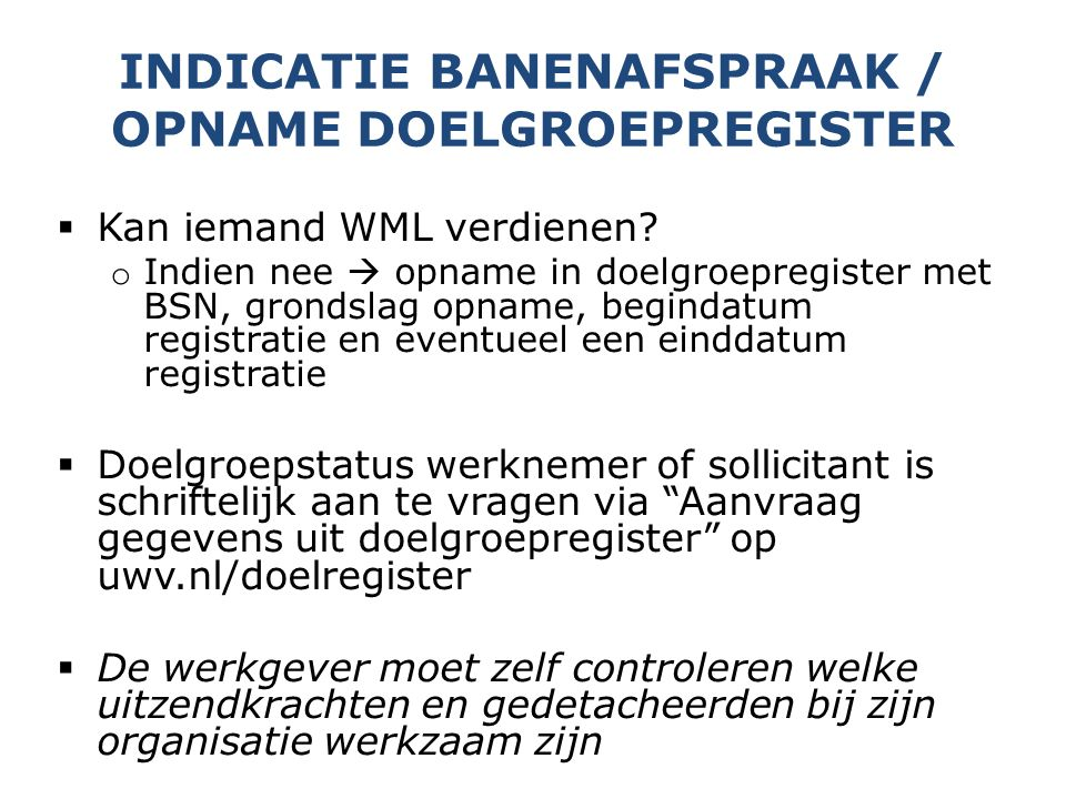 Indicatie banenafspraak / opname doelgroepregister
