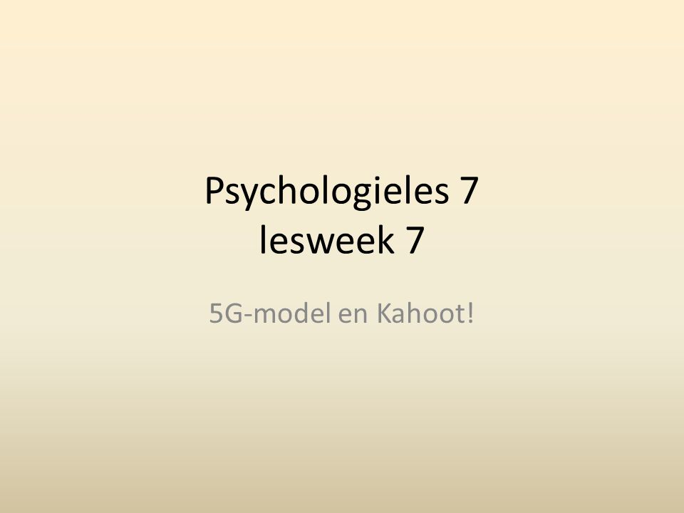 Psychologieles 7 lesweek 7