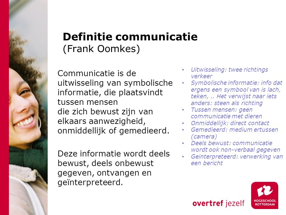 Definitie communicatie (Frank Oomkes)