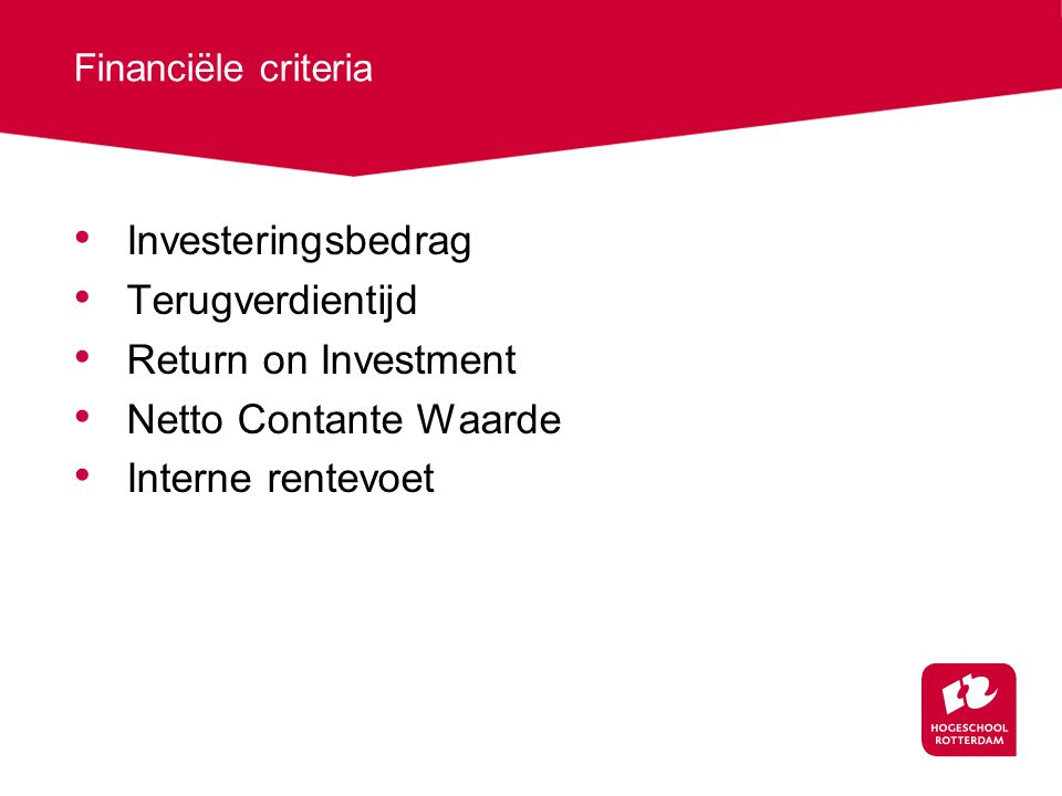 Investeringsbedrag Terugverdientijd Return on Investment