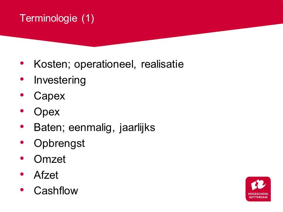 Kosten; operationeel, realisatie Investering Capex Opex