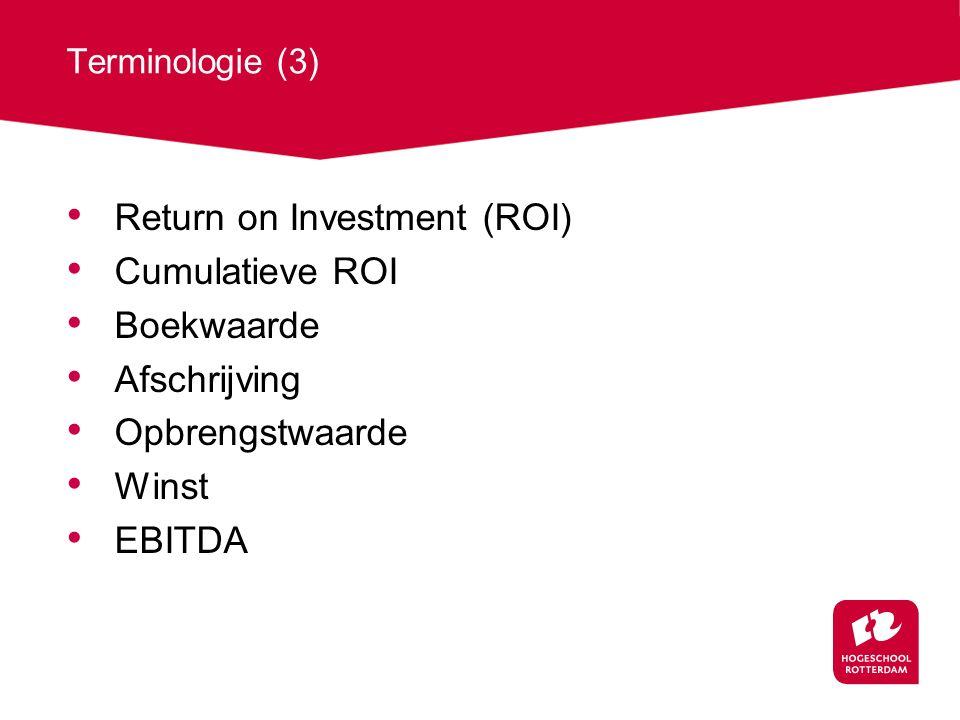 Return on Investment (ROI) Cumulatieve ROI Boekwaarde Afschrijving