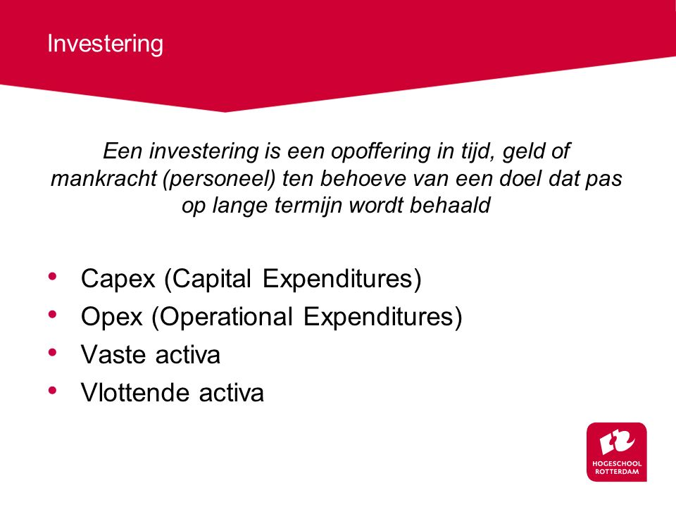 Capex (Capital Expenditures) Opex (Operational Expenditures)