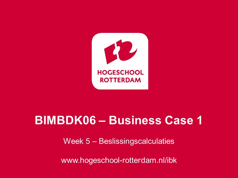 Week 5 – Beslissingscalculaties