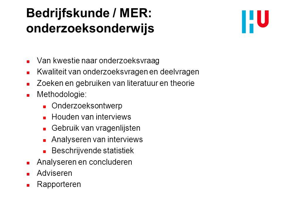 Bedrijfskunde / MER: onderzoeksonderwijs