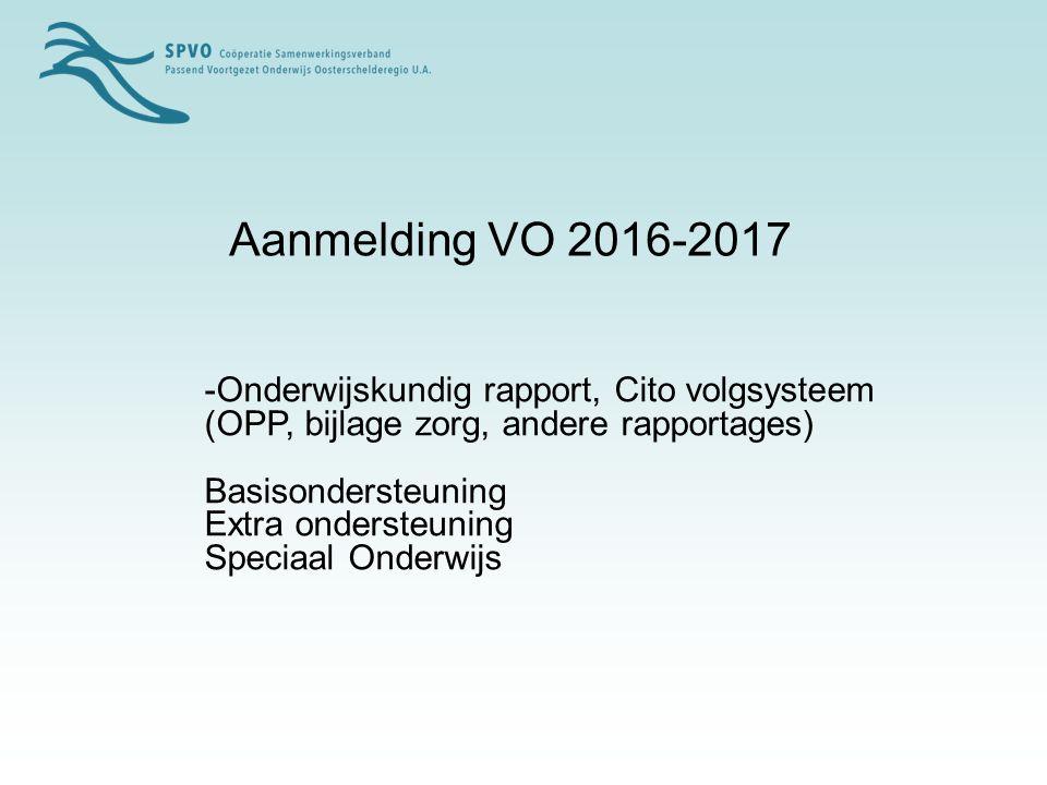 Aanmelding VO 2016-2017 -Onderwijskundig rapport, Cito volgsysteem