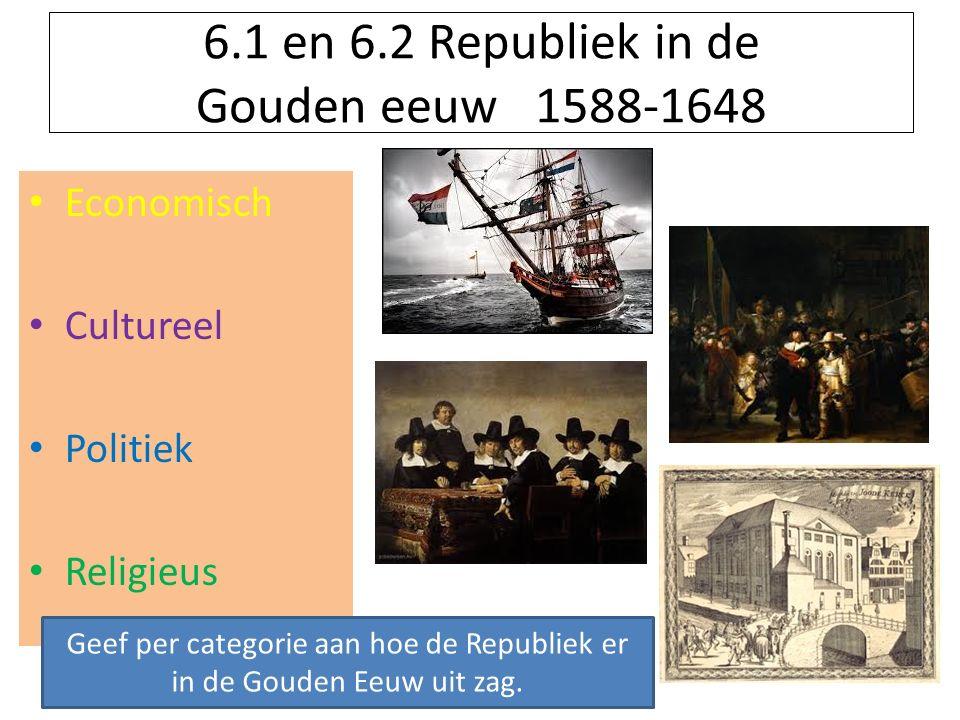 6.1 en 6.2 Republiek in de Gouden eeuw 1588-1648