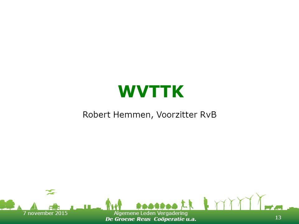 Robert Hemmen, Voorzitter RvB