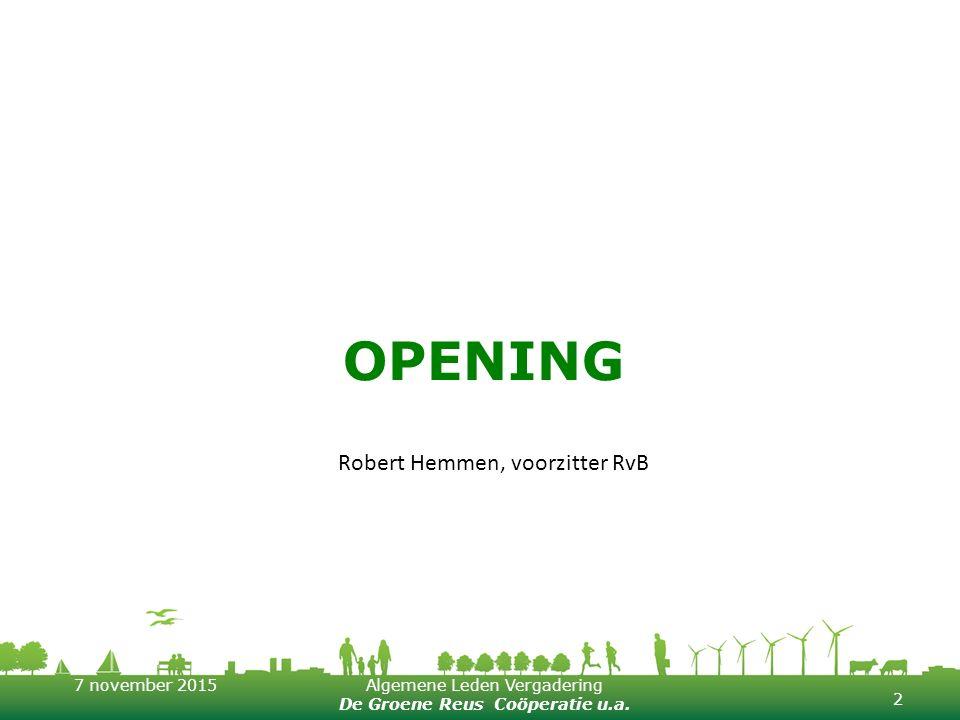 Opening Robert Hemmen, voorzitter RvB