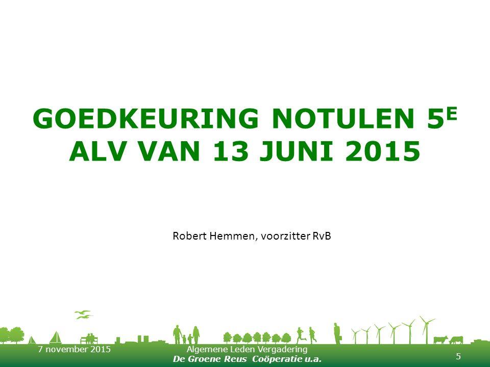 GOEDKEURING NOTULEN 5E ALV VAN 13 JUNI 2015