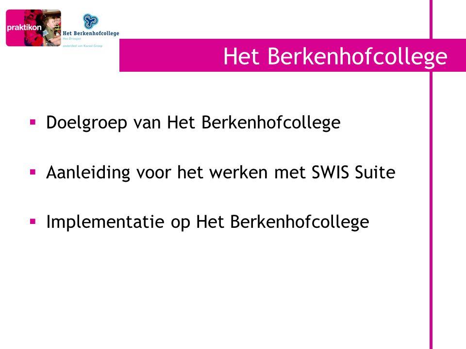 Het Berkenhofcollege Doelgroep van Het Berkenhofcollege