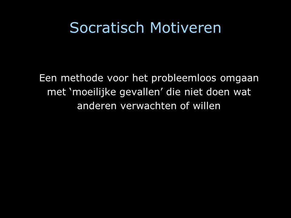 Socratisch Motiveren Een methode voor het probleemloos omgaan