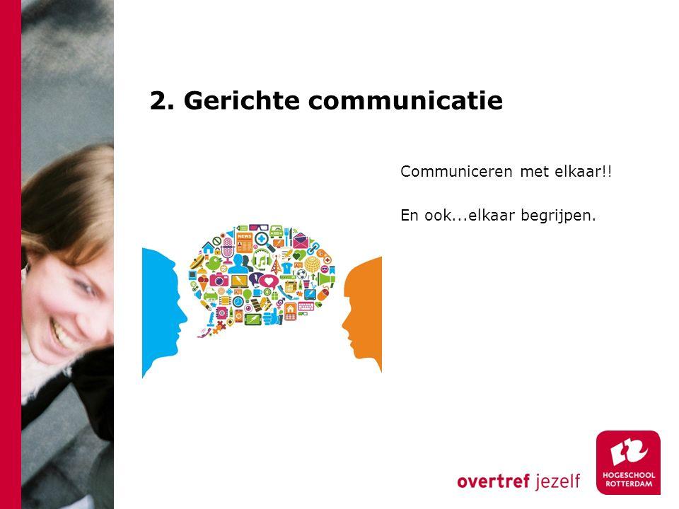 2. Gerichte communicatie