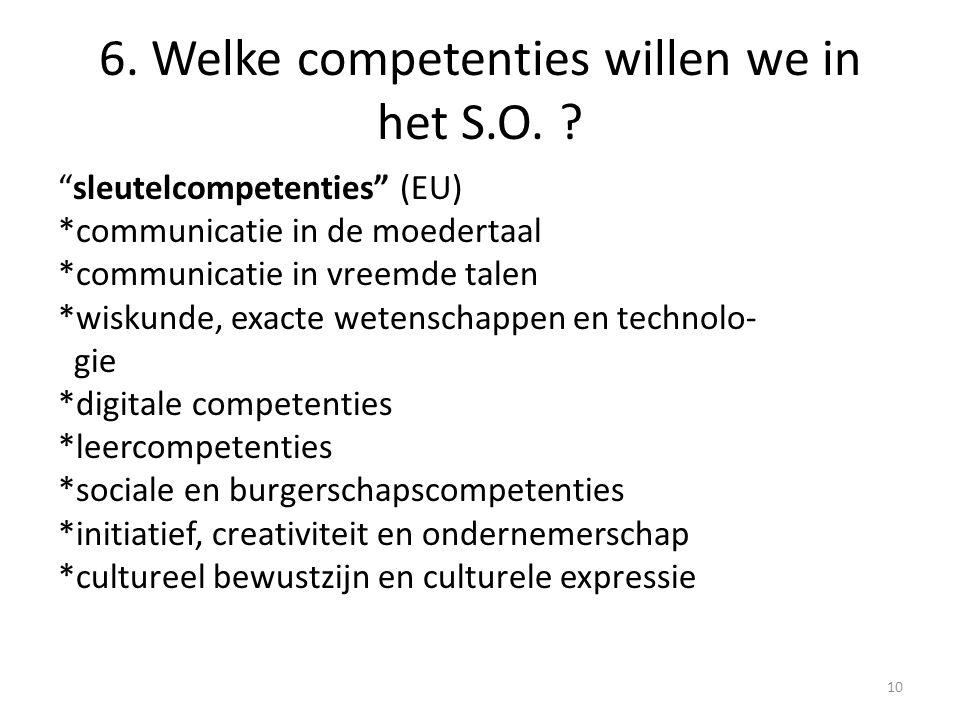 6. Welke competenties willen we in het S.O.
