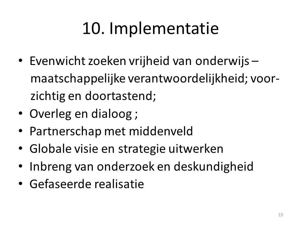 10. Implementatie Evenwicht zoeken vrijheid van onderwijs –