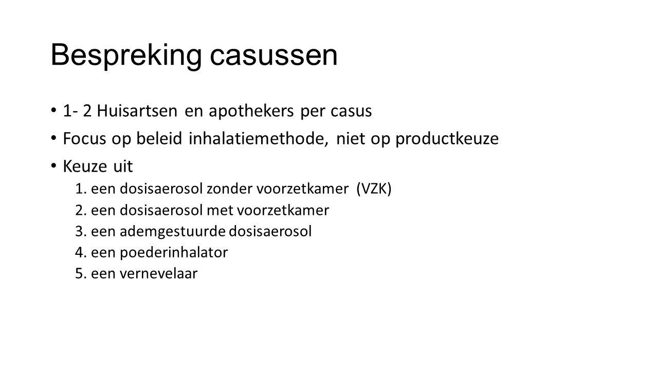 Bespreking casussen 1- 2 Huisartsen en apothekers per casus
