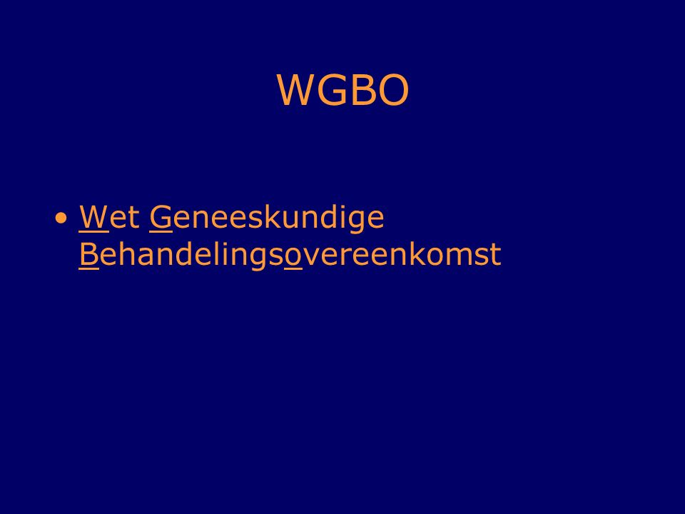 WGBO Wet Geneeskundige Behandelingsovereenkomst Karin: