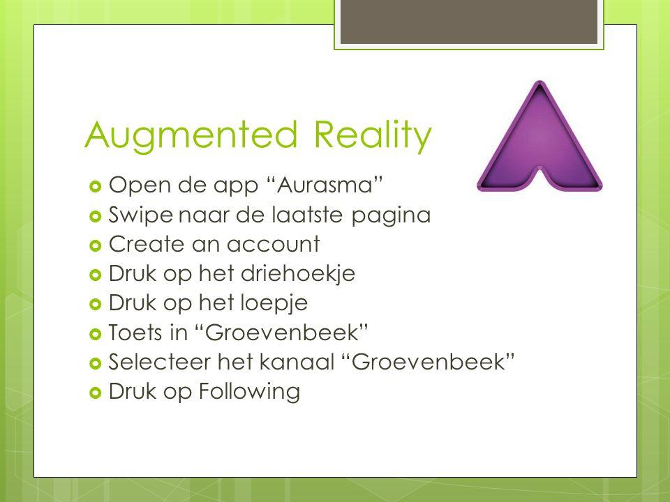 Augmented Reality Open de app Aurasma Swipe naar de laatste pagina