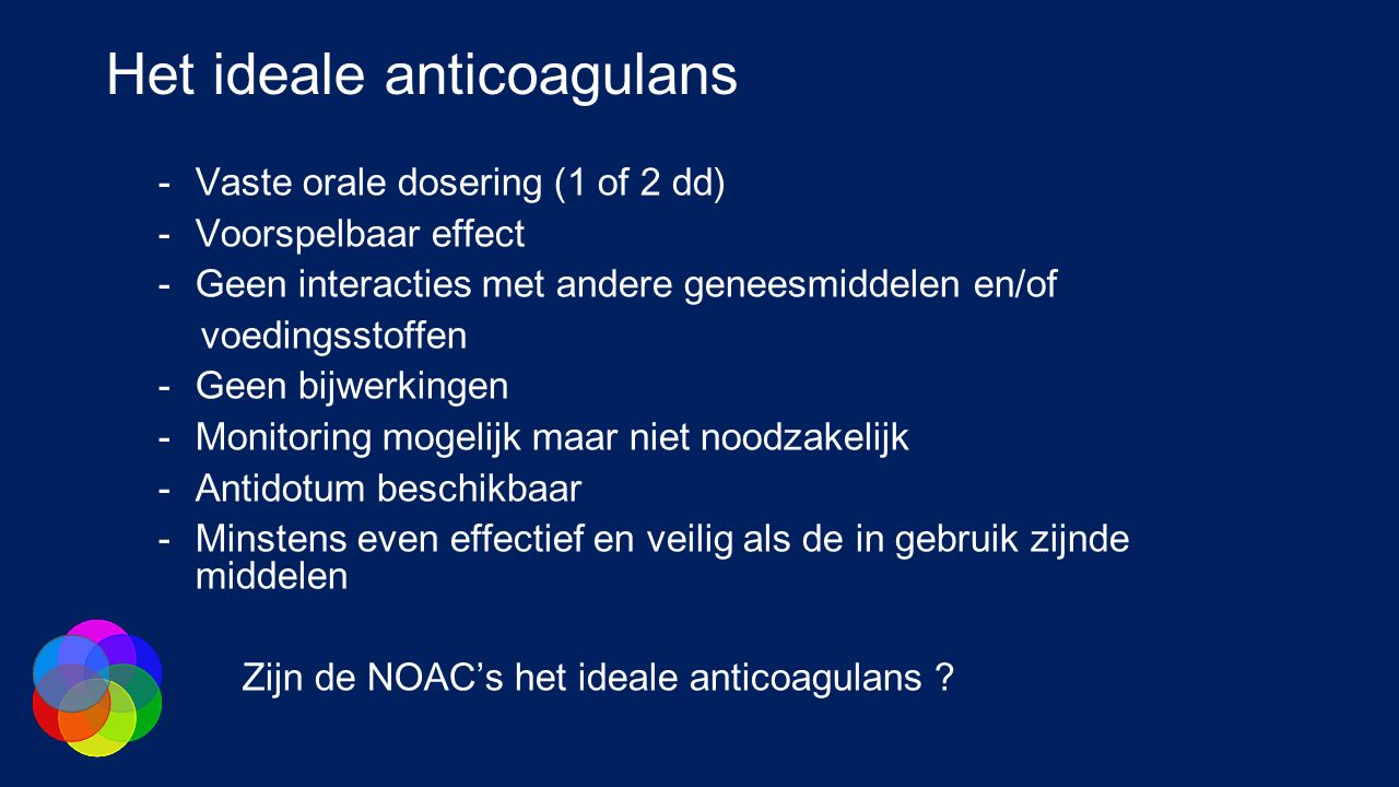 Het ideale anticoagulans